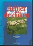 Schipper, P. de - Achter de dijken / druk 1