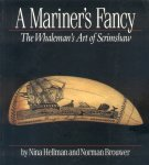 Hellman, Nina / Brouwer, Norman - A Mariner's Fancy (The Whaleman's Art of Scrimshaw)