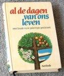 Deleu, Paul, e.a. (samenstelling) - Al de dagen van ons leven. Een boek voor gelovige gezinnen