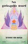 Zohra (E.W. Bertrand-Noach) (ontvangen door) - Het gevleugelde woord; brieven van Morya / esoterische leringen gericht op de persoonlijkheid