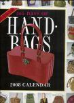 - 365 Days of Handbags - 2008 Calendar (a picture-a-day Wall Calendar)