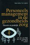 Dijk, Dr. J. K. van, Drs. J. E. Grunveld & Dr. J. Pool - PERSONEELSMANAGEMENT IN DE GEZONDHEIDSZORG - THEORIE EN PRAKTIJK