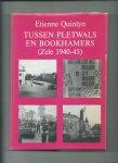 Quintyn, Etienne - Tussen Pletwals en bookhamers (Zele 1940-45)