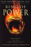 BOLEN, JEAN SHINODA - Ring of power. Symbols and themes, love vs power, in Wagner's Ring Cycle and in us. A jungian feminist Perspective