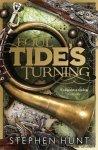 STEPHEN HUNT - Foul Tide's Turning