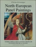 GROSSINGER, Christa. - NORTH - EUROPEAN PANEL PAINTINGS. NETHERLANDISH & GERMAN PAINTINGS BEFORE 1600 IN ENGLISH CHURCHES & COLLEGES.