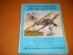 Robertson, Bruce. - Sopwith - The Man and his Aircraft.