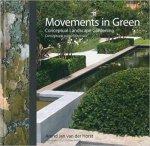 Horst, Arend Jan van der - Movements in green / Conceptual Landscape Gardening conceptuele tuinarchitectuur