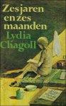 Chagoll, Lydia. - Zes jaren en zes maanden.