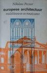Pevsner, Nikolaus - Europese architectuur middeleeuwen en renaissance