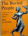 Sybylle von Cles-Rede - The Buried people,a study of the Etruscan world