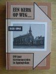 Blaak/ Kuiper - Een  kerk op weg, 1835- 1985 ( 150 jaa r Gereformeerden in Appingedam)