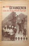 ROOD-GERTH VAN WIJK, W. van 't & MENDES DA COSTA, W. & HILLEBRANDT-STARK, J. (samenstellers) - De 15000 gevangenen van de Republiek Djocja