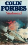 Forbes, Colin - VERDOEMD - OORLOGSROMAN