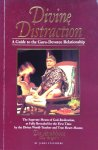 "Steinberg, James / Da Avabhasa (the ""Bright"") - Divine distraction; a guide to the guru-devotee relationship"