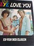 ELSKEN, Ed van der - Eye love you