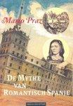 M. Praz - De mythe van romantisch Spanje