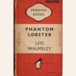 Walmsley, Leo - PHANTOM LOBSTER