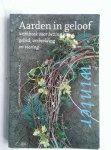 Brugge, Tini (eindredactie) - Aarden in geloof, werkboek voor bezinning, gebed, verbeelding en viering