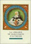 N/A. - LA LIBRAIRIE DE MARGUERITE D'AUTRICHE