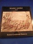 Haenlein, Carl - Mario Merz. disegni. Arbeiten auf Papier