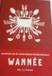 WANNEE, Mej. C. J. en SCHEEPMAKER, Anne (herzien door) - Wannee / kookboek van de Amsterdamse huishoudschool