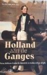 POL, Bauke van der - Holland aan de Ganges / prins Willem Frederik Hendrik in India (1837-1838)