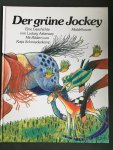 Askenazy, Ludwig and Schmiedeskamp, Katja (ills.) - Der grune Jockey