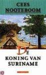 Nooteboom, C. - De koning van Suriname / druk 2
