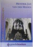 Heiden, Hendrik Jan van der - Koraalbewerkingen *nieuw* --- Koraalvoorspel Psalm 68, Prelude Psalm 74, Prelude 75, Fantasie