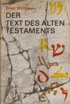 Würthwein, Ernst - Der Text des alten Testaments  --  Eine Einführung in die Biblia Hebraica