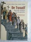 Claes, Jo e.a. - De Twaalf / apocriefe verhalen over de apostelen
