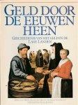 Dieter Lorenz, Jan van Dijk, Gertraud Jacob, Hetty Roqué-De Hoyer - Geld door de eeuwen heen : Geschiedenis van het geld in de lage landen