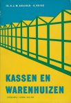 Krijnen, H.J.M. & K. Ruige - Kassen en warenhuizen (Tuinbouwtechniek deel V). Derde druk