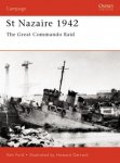 Ken Ford - Osprey's Battles of WWII: St Nazaire 1942 - Great Commando Raid