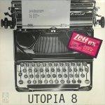 Willem Frederik Hermans, Herman Rudolf Kousbroek, Piet Grijs (Pseud. van H. Brandt Corstius.), Hans Kamphuis - Schrijfmachinenummer Utopia 8