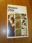 (ed.), - Almanacco d'Italia. Special English edition.
