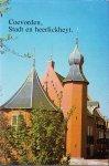 H.D. Minderhoud,. - Coevorden, Stadt en heerlickheyt. Grepen uit de geschiedenis van stad en buurtschappen