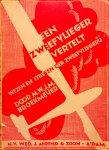Broekmeijer, M.W.J.M. - Een zweefvlieger vertelt ... Wezen en streven der zweefvliegerij.