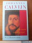 Bouwsma, W.J. - Johannes Calvijn. De man en zijn tijd