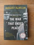 MacMillan, Margaret - The war that ended peace; the road to 1914