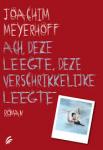 Meyerhoff, Joachim - Ach, deze leegte, deze verschrikkelijke leegte