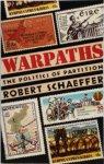 Robert Schaeffer - Warpaths