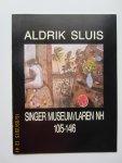 Ebbinge Wubben, J.C. - Aldrik Sluis : Singer Museum / Laren N.H. . Boekje n.a.v. de tentoonstelling van gemaakte schilderijen tussen 1980 - 1986.