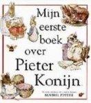 - Mijn eerste boek over Pieter Konijn / druk 1