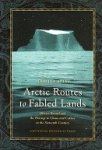 Spies, M. - Arctic Routes to Fabled Lands