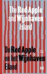 P. Groenendijk, K. Christiaanse, R. Brouwers - De Red Apple en het Wijnhaveneiland. The Red Apple and the Wijnhaven Island