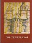 Gustav Bereths 167736, Franz Ronig 28344 - Der Trierer Dom