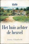 Glanfield, Jenny - HET HUIS ACHTER DE HEUVEL