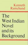 Ramchand, Kenneth - The West Indian Novel and its Background.